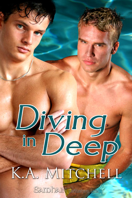 Diving in Deep By: K.A. Mitchell