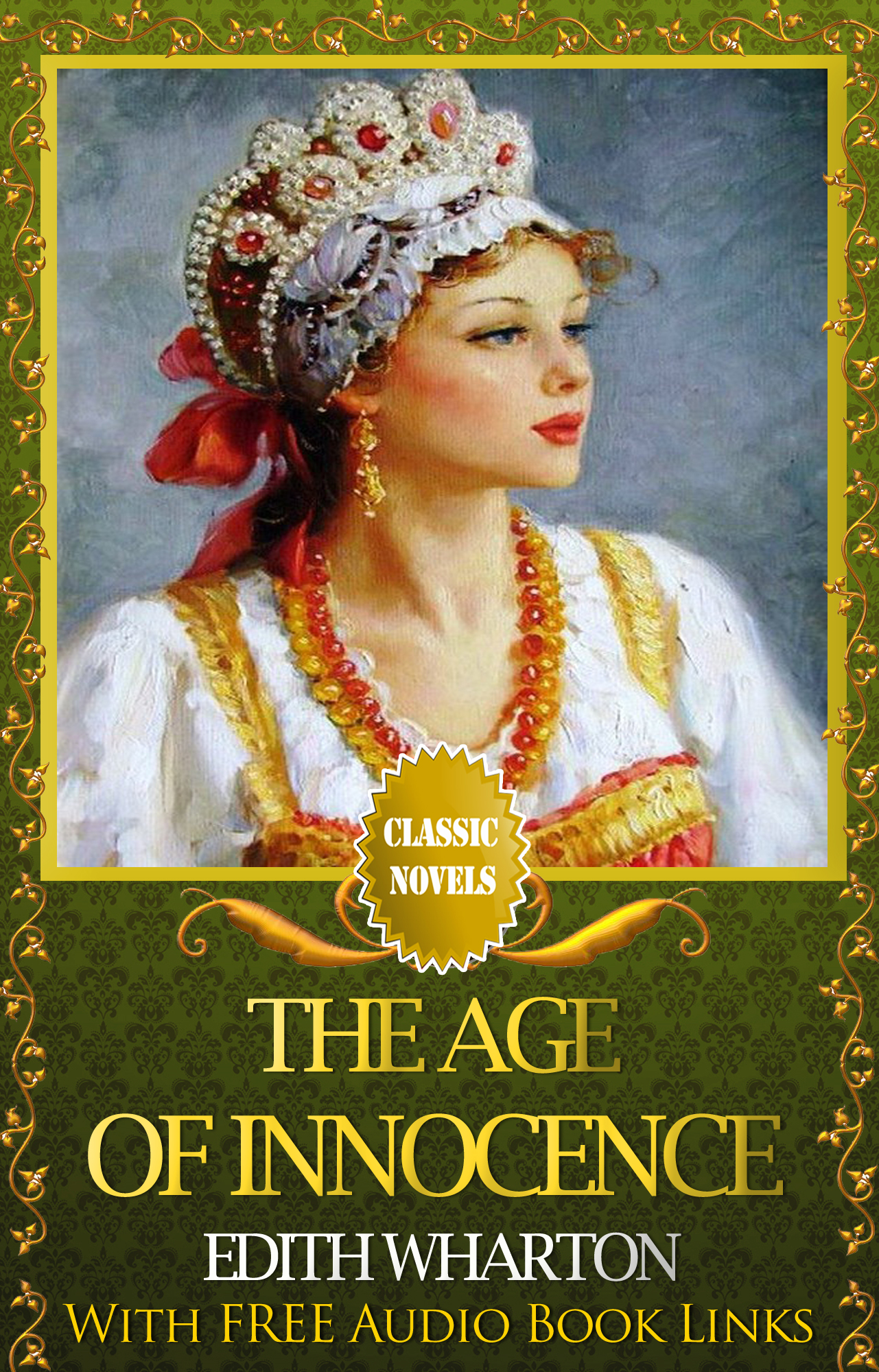 THE AGE OF INNOCENCE Classic Novels: New Illustrated [Free Audiobook Links]