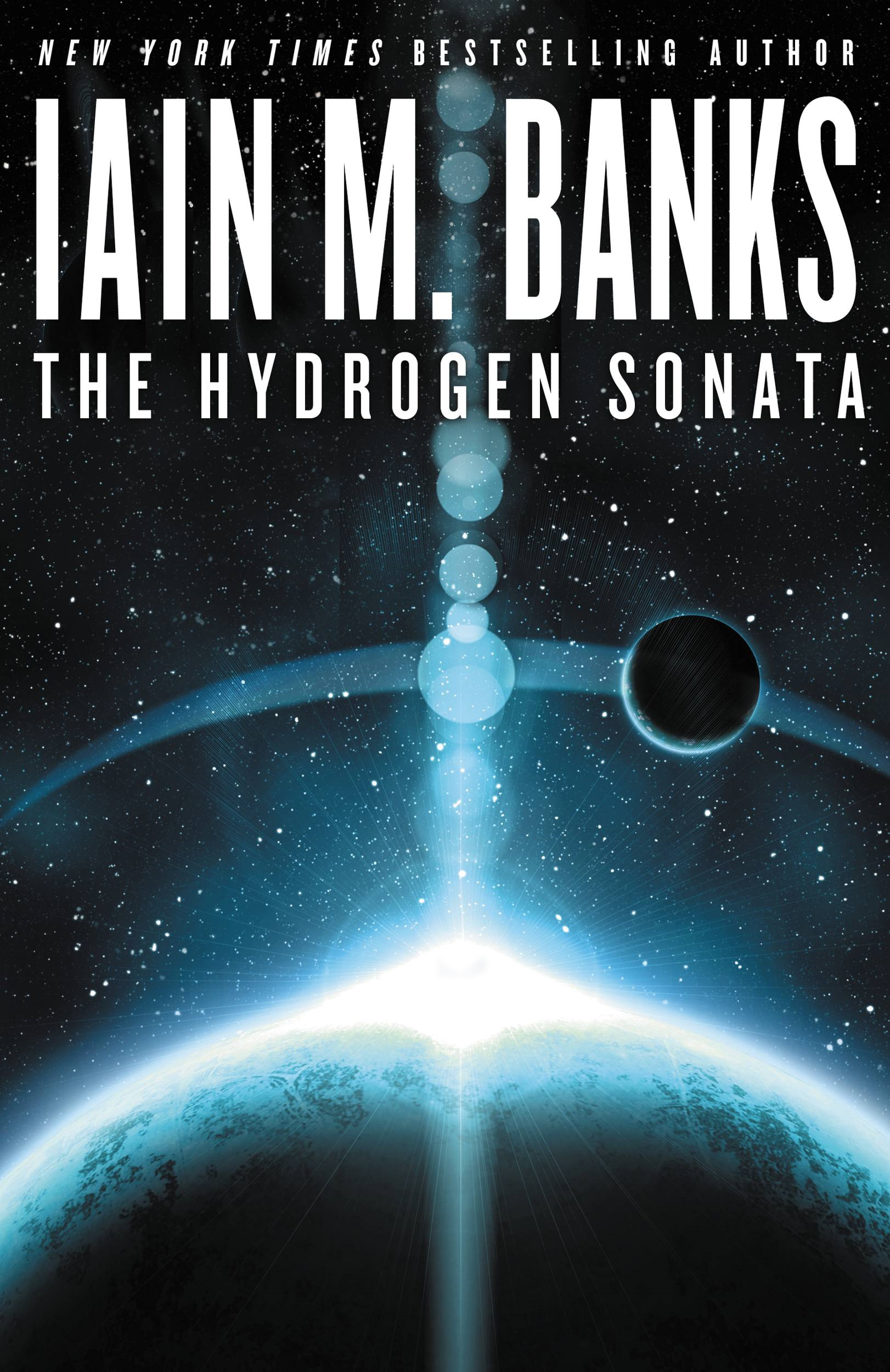 The Hydrogen Sonata By: Iain M. Banks