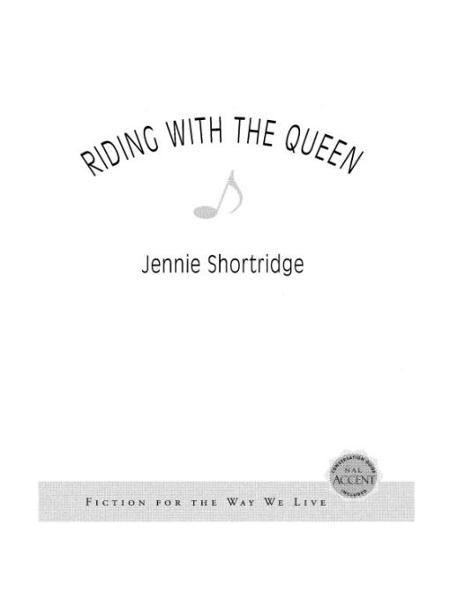 Riding With the Queen By: Jennie Shortridge