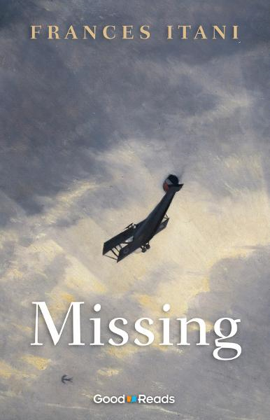 Missing By: Frances Itani