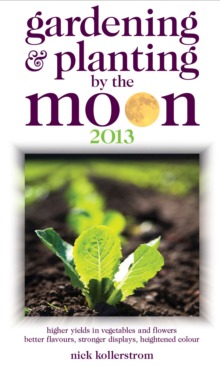 Gardening & Planting by the Moon 2013