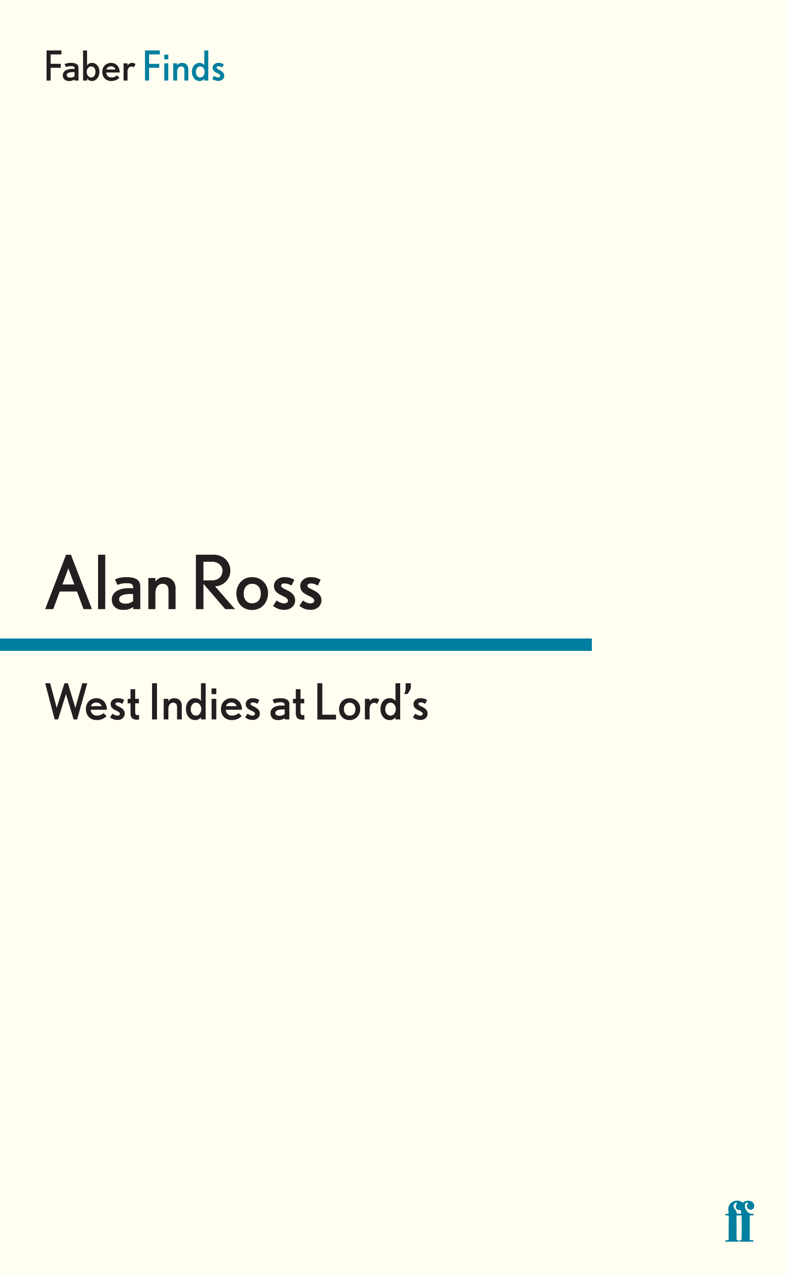 West Indies at Lord's By: Alan Ross