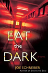 Eat The Dark: