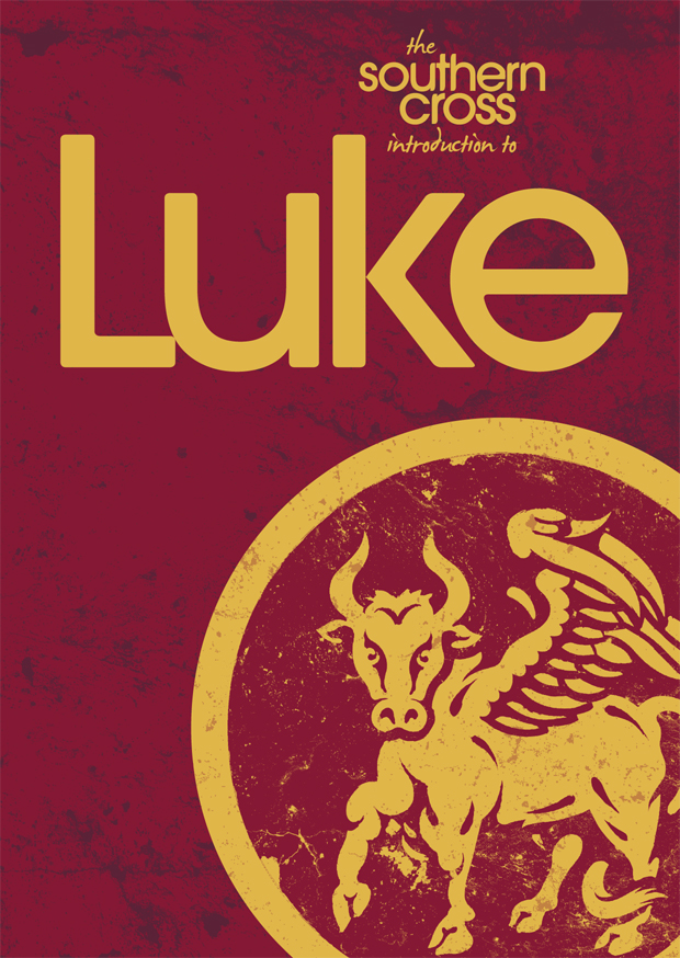 The Southern Cross introduction to Luke