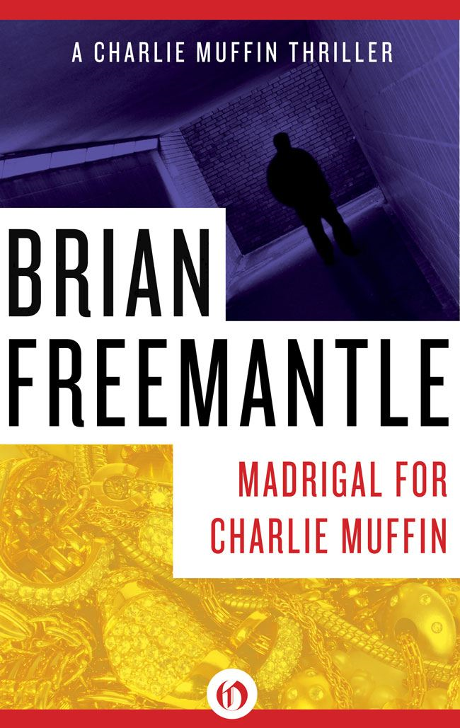 Madrigal for Charlie Muffin By: Brian Freemantle