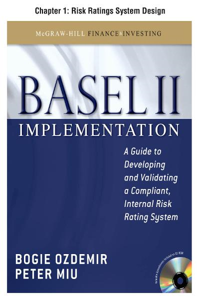 Basel II Implementation, Chapter 1 - Risk Ratings System Design