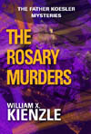 Rosary Murders: The Father Koesler Mysteries: Book 1