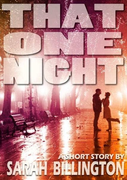 That One Night By: Sarah Billington