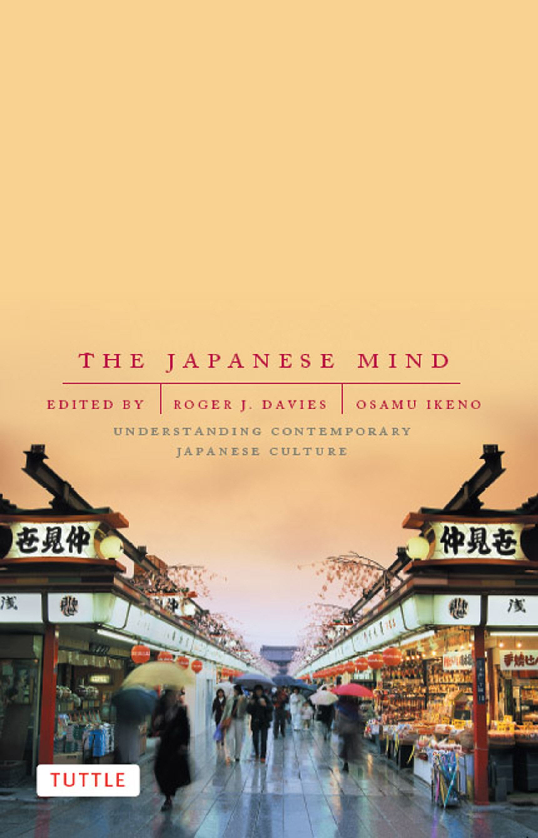 The Japanese Mind By: Osamu Ikeno,Roger J. Davies