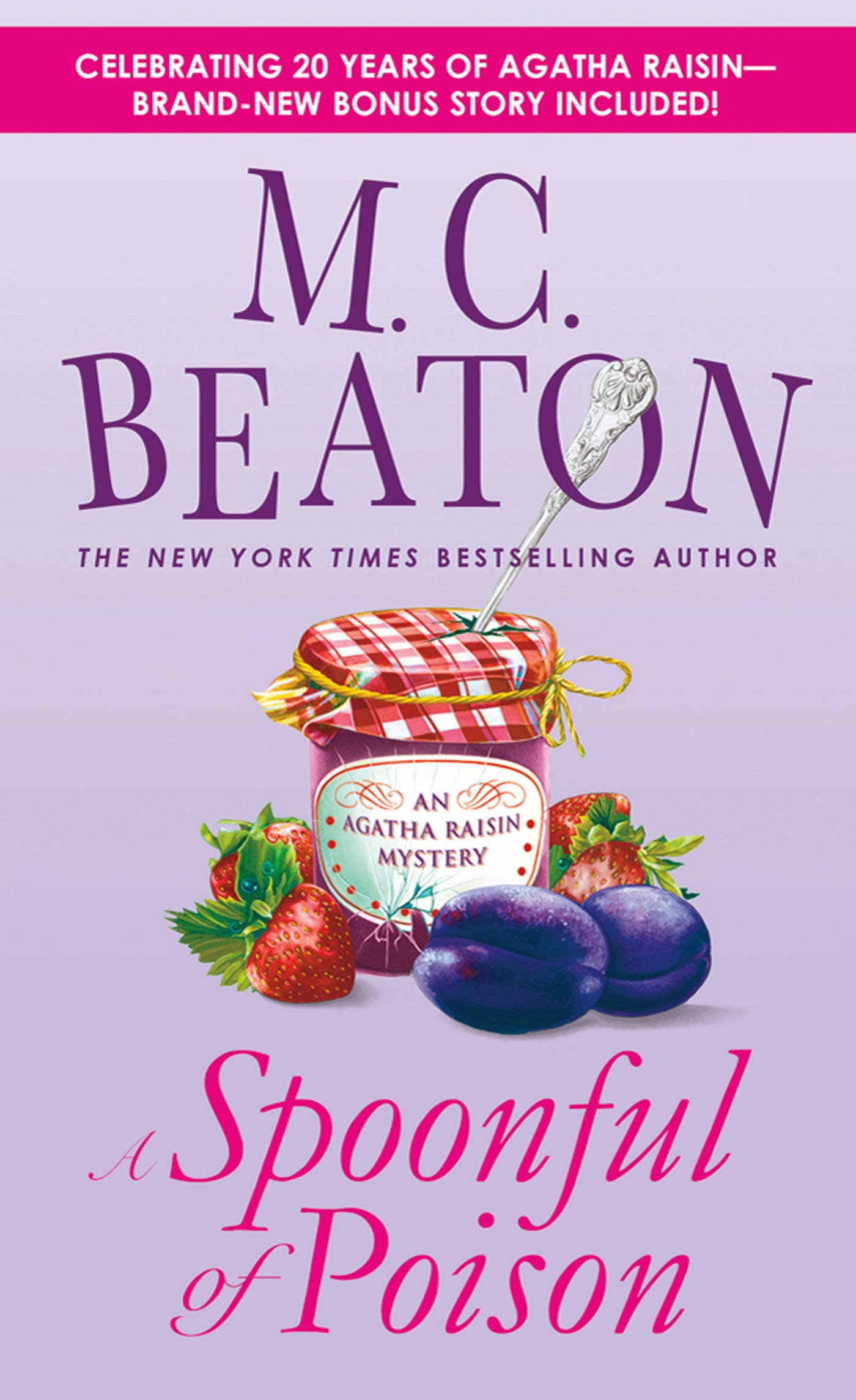 A Spoonful of Poison By: M. C. Beaton