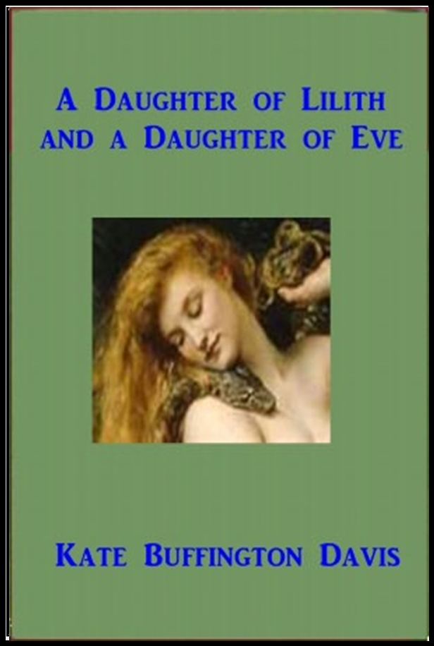 A Daughter of Lilith and A Daughter of Eve