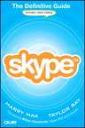 Skype: The Definitive Guide By: Harry Max,Taylor Ray