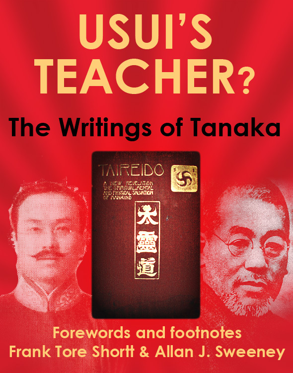 Usui's Teacher?: The Writings of Tanaka