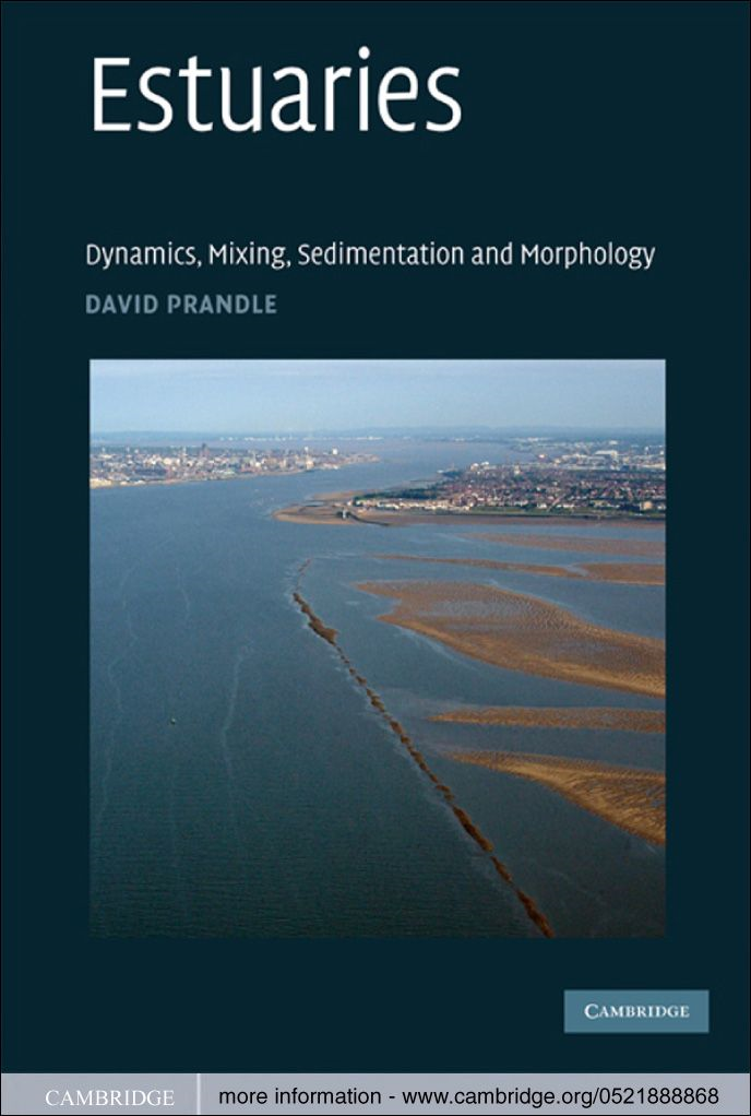 Estuaries Dynamics,  Mixing,  Sedimentation and Morphology