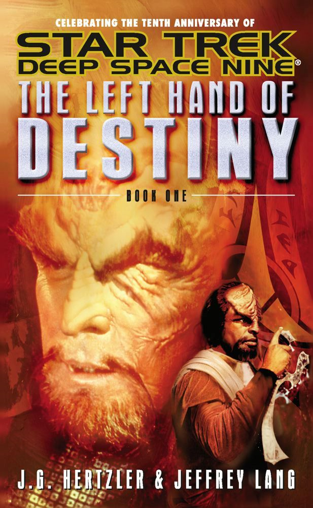 The Left Hand of Destiny Book 1 By: J. G. Hertzler,Jeffrey Lang