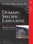 Domain-Specific Languages By: Martin Fowler
