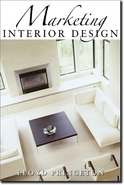 Marketing Interior Design By: Lloyd Princeton