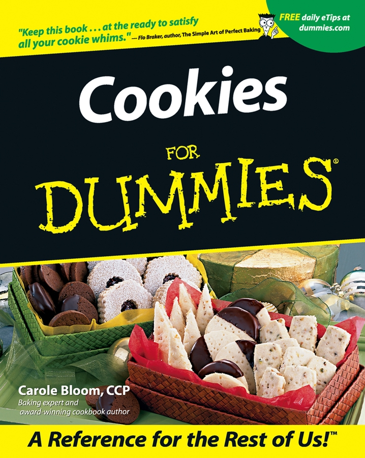 Cookies For Dummies By: Carole Bloom CCP