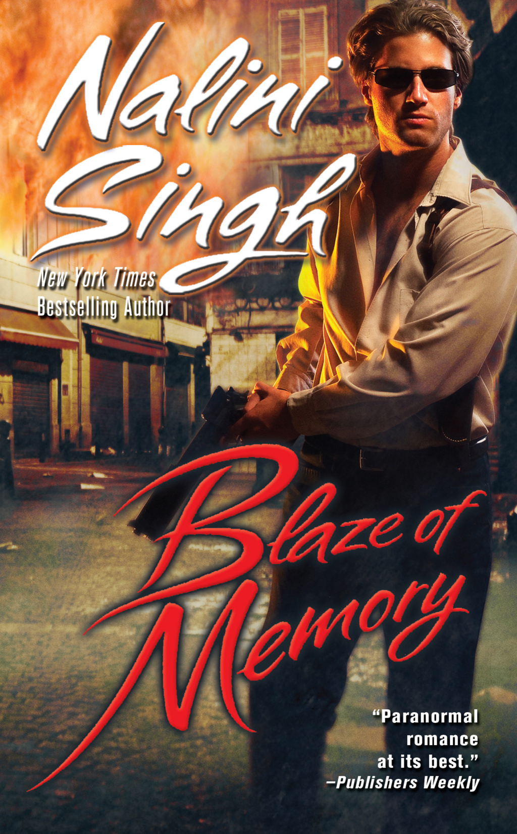 Blaze of Memory By: Nalini Singh