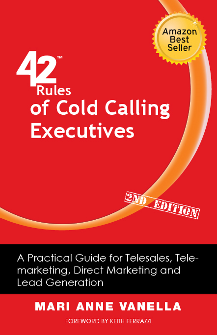 42 Rules of Cold Calling Executives (2nd Edition)