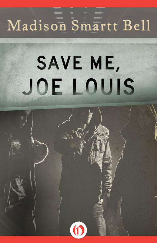 Save Me, Joe Louis