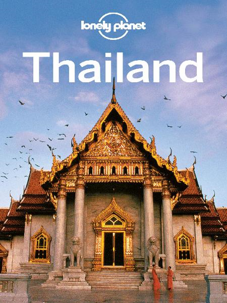 Thailand By: Lonely Planet