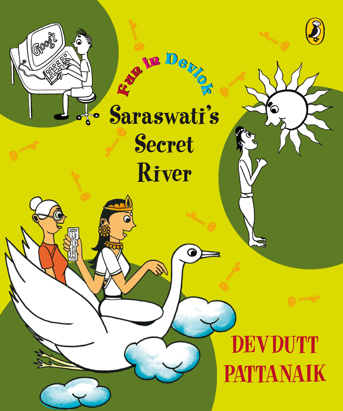 Saraswati's Secret River