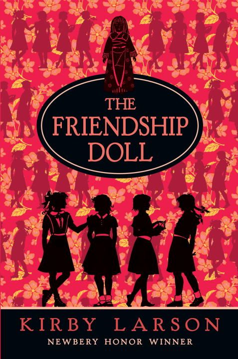 The Friendship Doll By: Kirby Larson