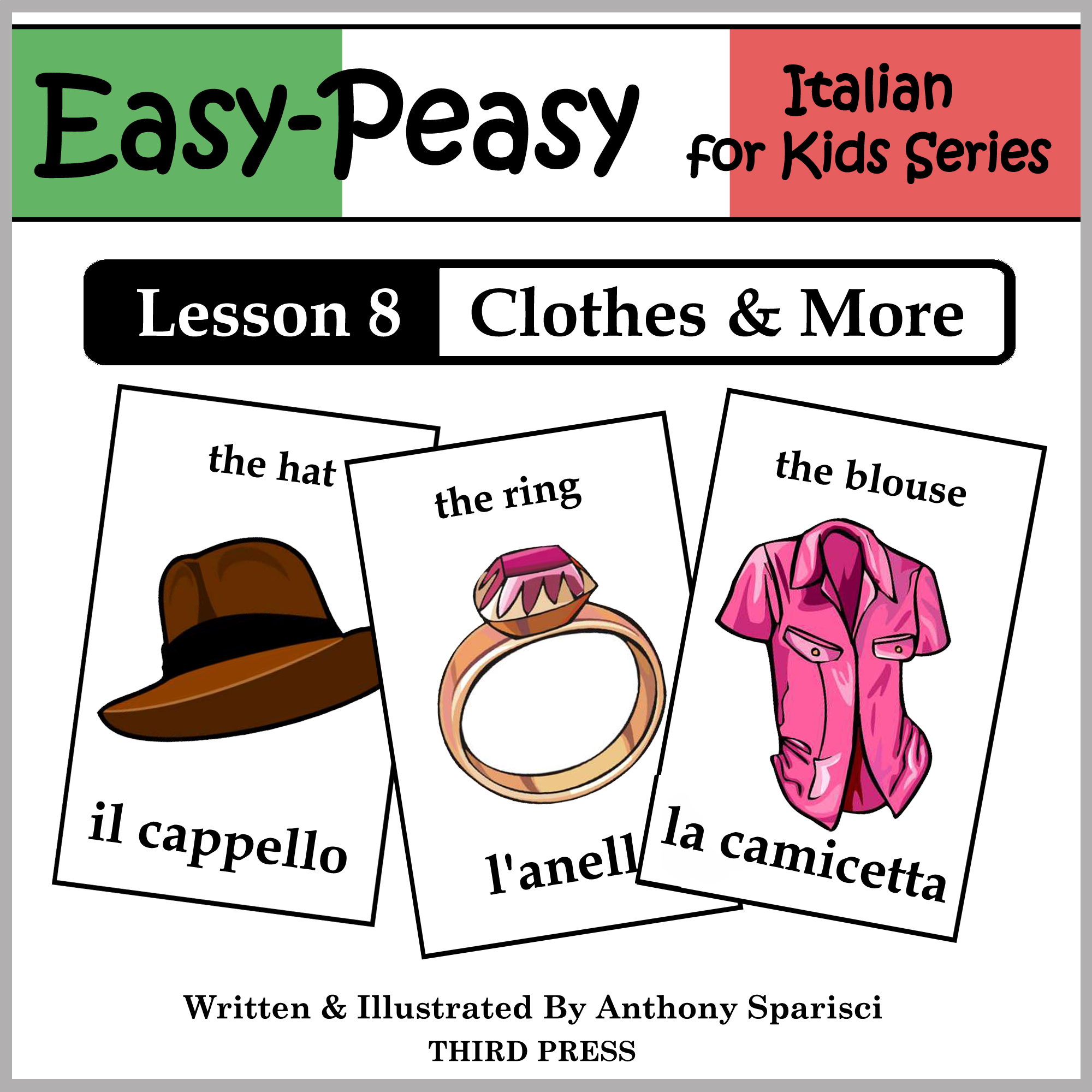 Italian Lesson 8: Clothes, Shoes, Jewelry & Accessories