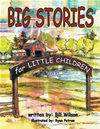 Big Stories For Little Children