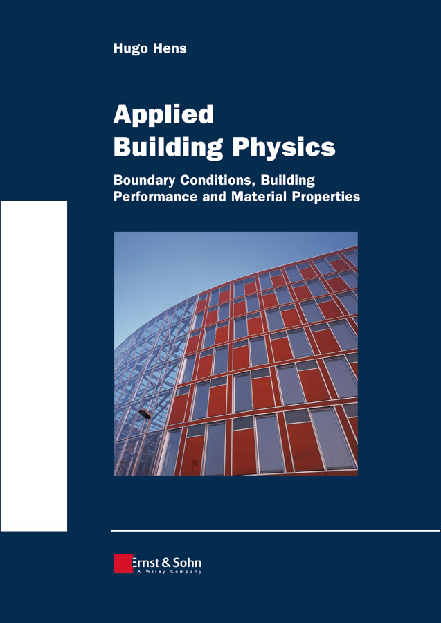 Applied Building Physics By: Hugo S. L. C. Hens