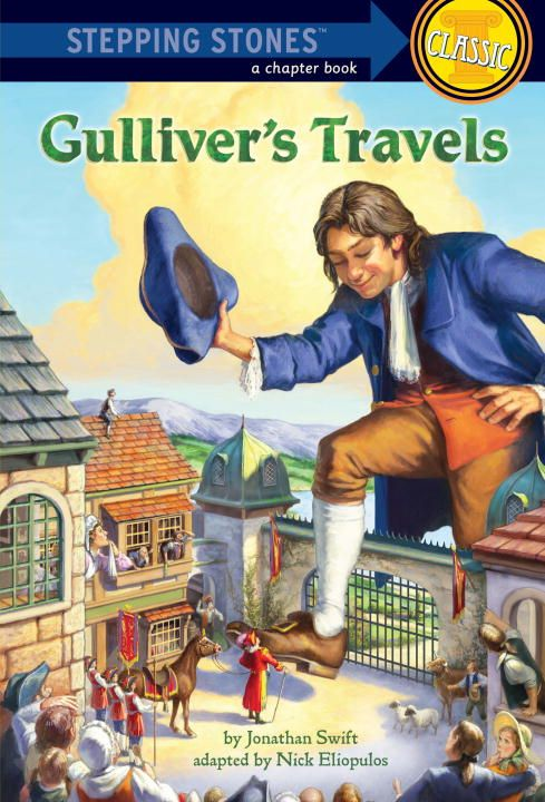Gulliver's Travels By: Jonathan Swift,Nick Eliopulos,John Walker
