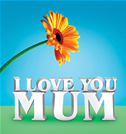 I Love You Mum