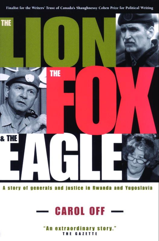 The Lion, the Fox and the Eagle By: Carol Off
