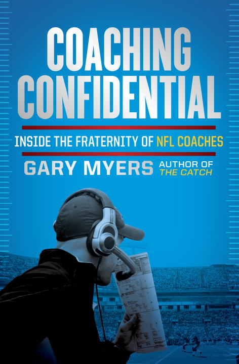 Coaching Confidential By: Gary Myers