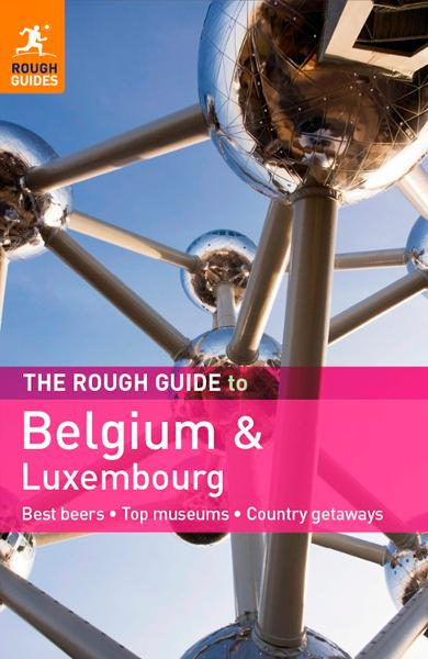 The Rough Guide to Belgium & Luxembourg By: Martin Dunford