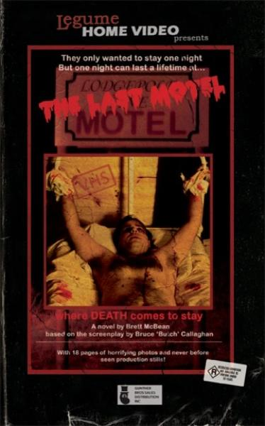 The Last Motel By: Brett McBean