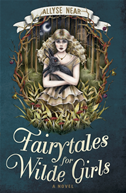 Fairytales For Wilde Girls: