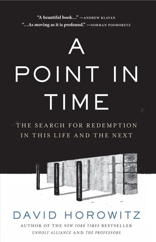 A Point in Time By: David Horowitz