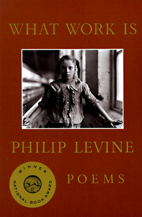 What Work Is By: Philip Levine