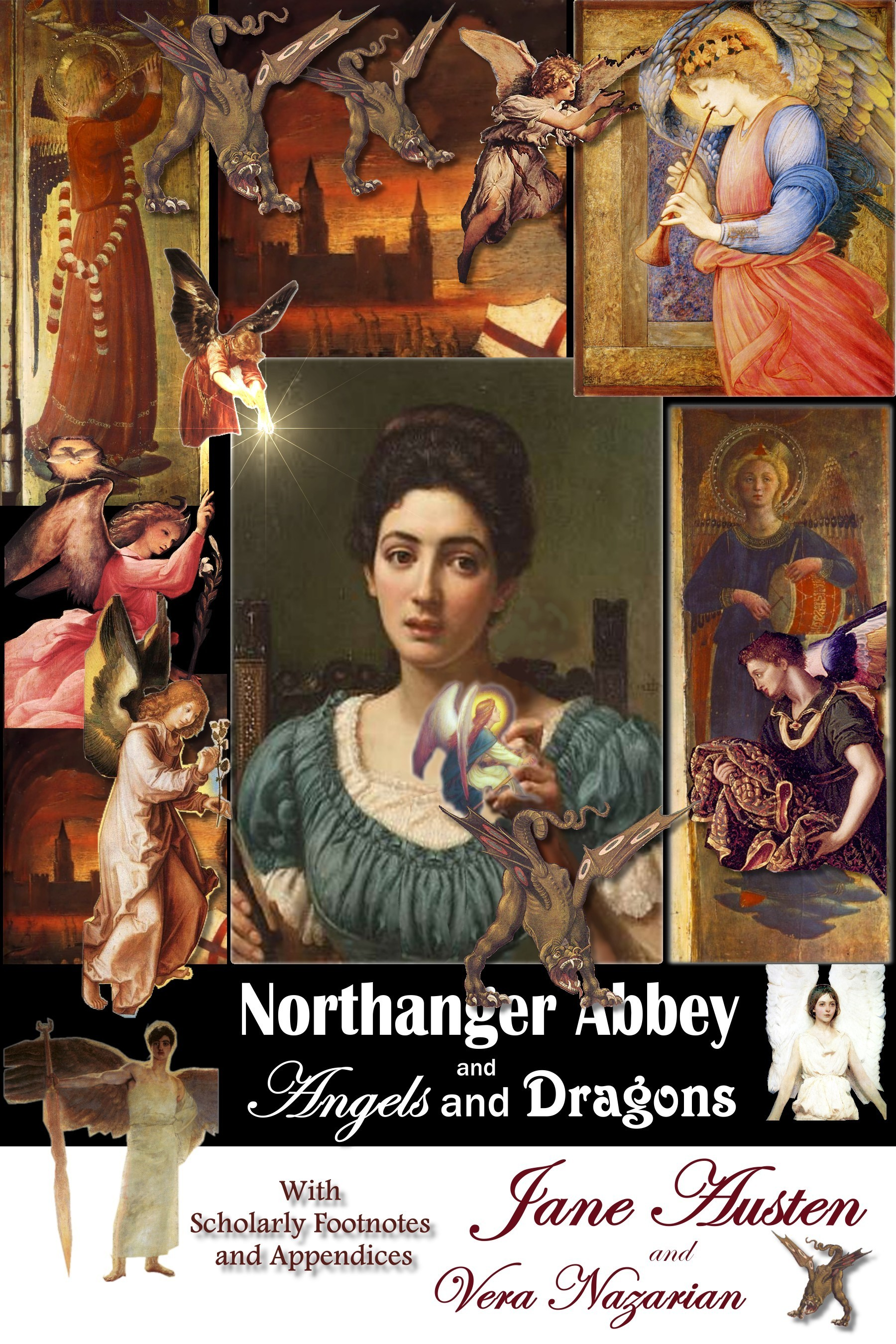 Northanger Abbey and Angels and Dragons By: Vera Nazarian