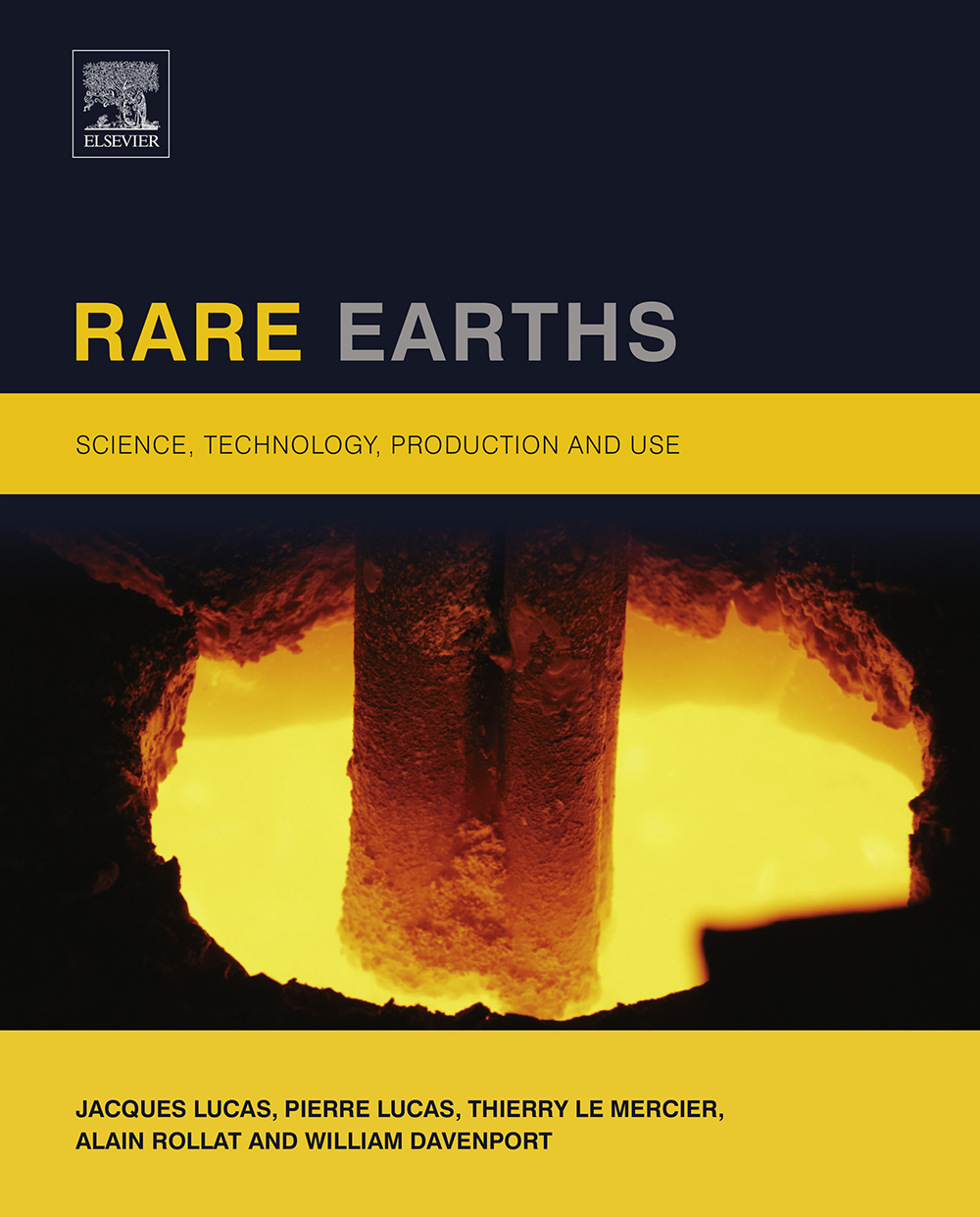 Rare Earths Science,  Technology,  Production and Use