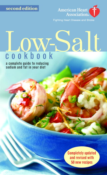 The American Heart Association Low-Salt Cookbook