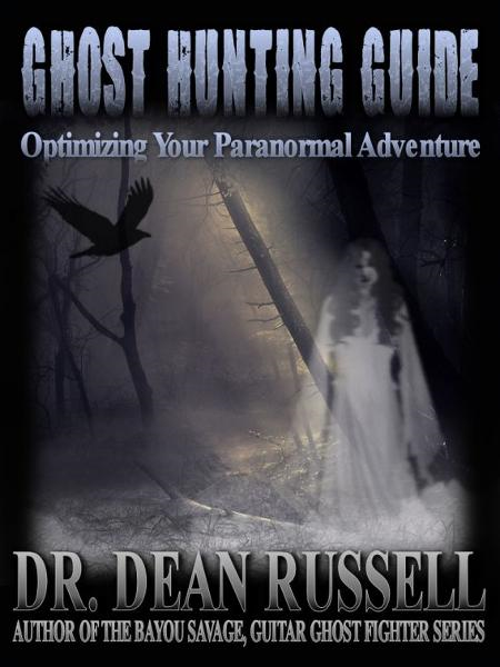 Ghost Hunting Guide: Optimize Your Paranormal Adventure