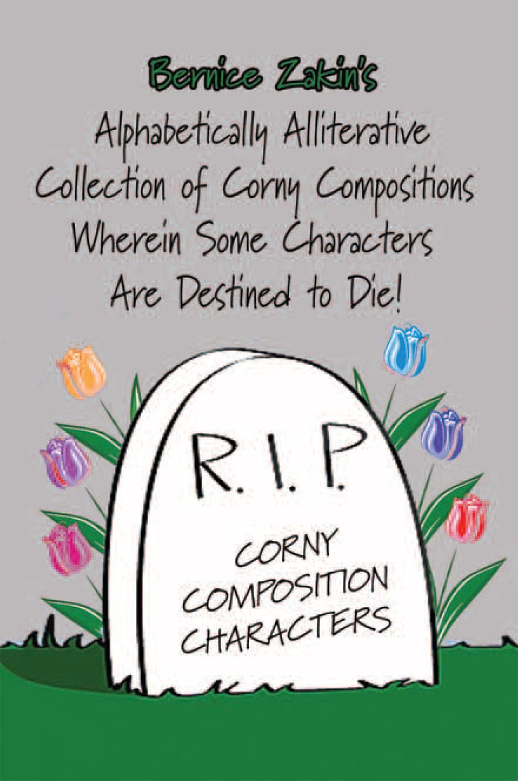 Alphabetically Alliterative Collection Of Corny Compositions