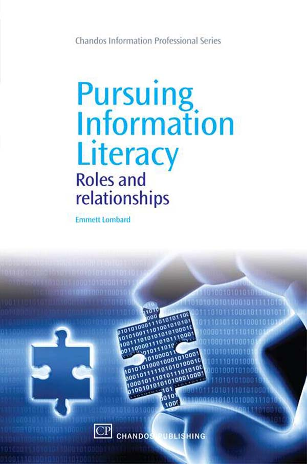 Pursuing Information Literacy Roles And Relationships