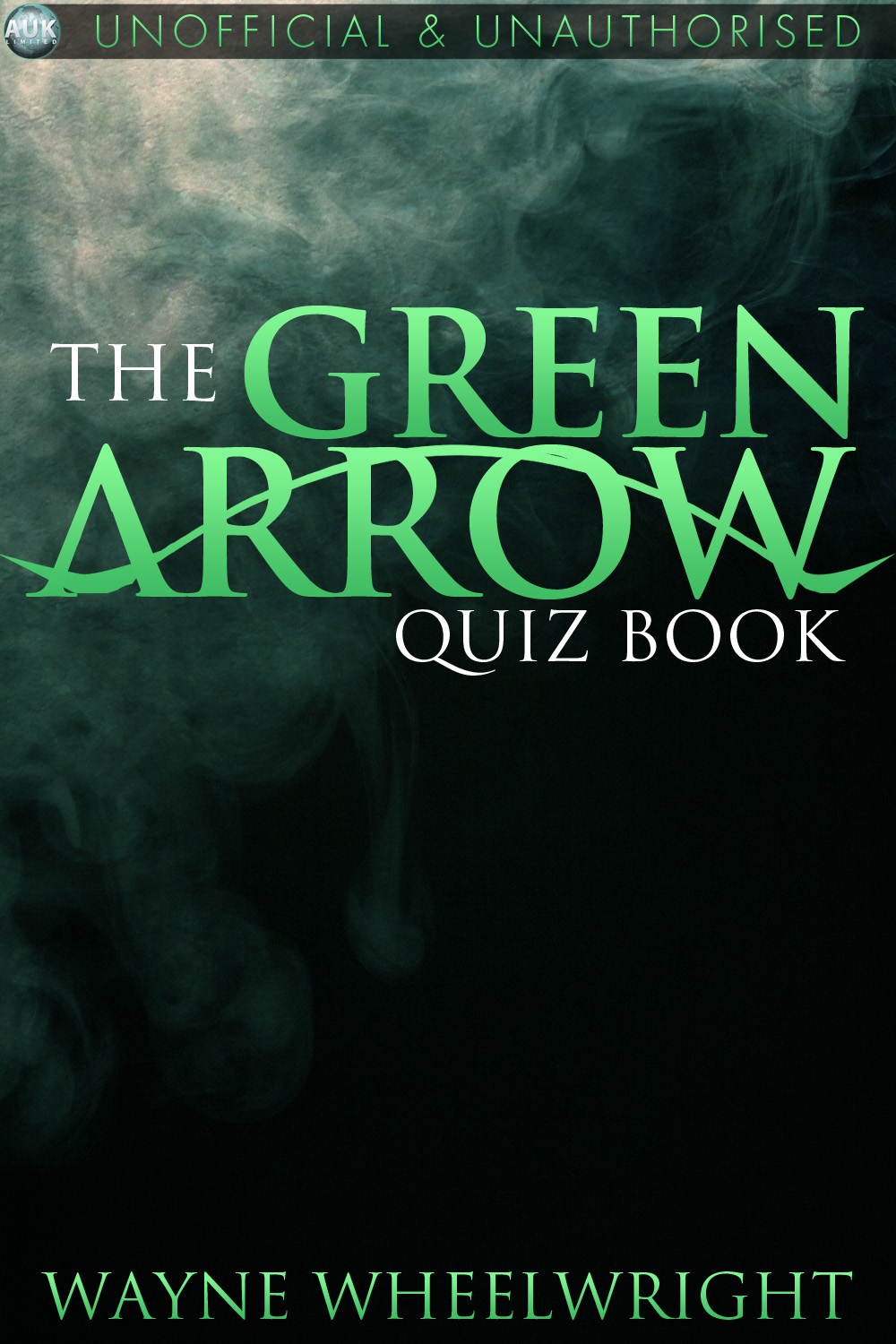 The Green Arrow Quiz Book