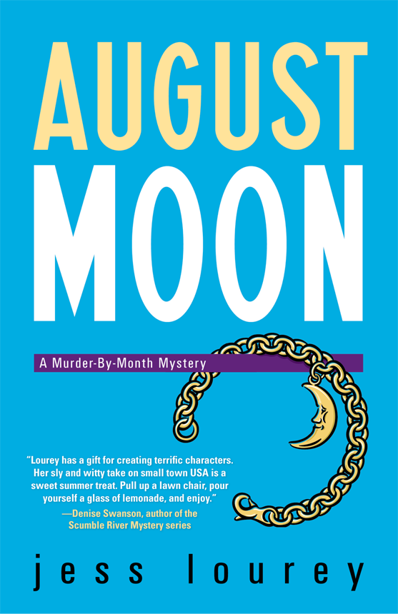 August Moon By: Jess Lourey