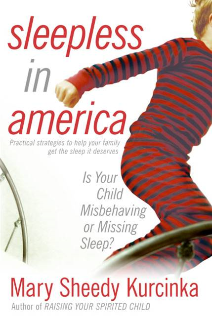 Sleepless in America By: Mary Sheedy Kurcinka